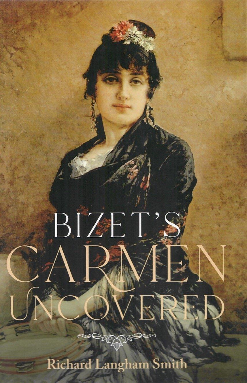 Bizet's Carmen Uncovered - RLS